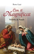 Con il Magnificat. Novena di Natale Libro di  Remo Lupi