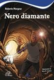 Nero diamante Libro di  Roberto Morgese