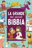 La grande Bibbia dei piccoli. Ediz. a colori Libro di  Andrew Newton