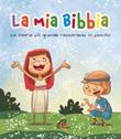 La mia Bibbia. La storia più grande raccontata in piccolo Libro di  Octavio Figueredo
