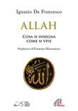 Allah. Come si insegna come si vive Ebook di  Ignazio De Francesco