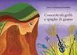 Concerto di grilli e spighe di grano Ebook di  Anna Confalonieri Prandini