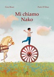 Mi chiamo nako Ebook di  Guia Risari