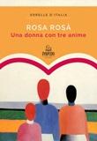 Una donna con tre anime Libro di  Rosa Rosà