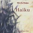 Haiku. Ediz. italiana, francese, giapponese e rumeno Libro di  Mirela Duma