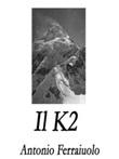 Il K2 Ebook di  Antonio Ferraiuolo, Antonio Ferraiuolo