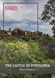 The castle of Populonia Libro di  Marco Paperini