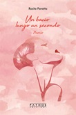 Un bacio lungo un secondo Libro di  Rosita Panetta