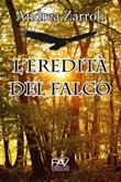 L'eredità del falco Libro di  Andrea Zarroli