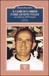 Il valore di un sorriso. Padre Giuseppe Puglisi, un testimone dell'Evangelo