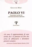 Paolo VI. Il pensiero sociale di Giovanni Battista Montini Libro di  Giulio Dal Maso