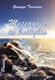 Messaggio in bottiglia Libro di  Giuseppe Terranova