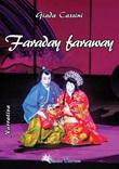 Faraday faraway Libro di  Giada Cassini