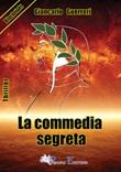 La commedia segreta Libro di  Giancarlo Guerreri