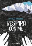 Respira con me Ebook di  Raffaella Romagnolo