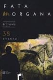 Fata Morgana. Quadrimestrale di cinema e visioni. Vol. 38: Libro di
