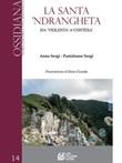 La santa 'ndrangheta. Da «violenta» a «contesa» Ebook di  Anna Sergi, Anna Sergi, Pantaleone Sergi, Pantaleone Sergi