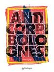 Anticorpi bolognesi Libro di  Giulio Di Meo