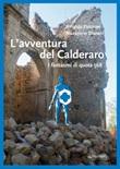 L'avventura del Calderaro. I fantasmi di quota 568 Libro di  Rinaldo Falcioni, Nazareno Storani