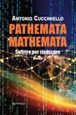 Pathemata mathemata. Soffrire per rinascere Ebook di  Antonio Cucciniello, Antonio Cucciniello