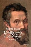 L' eredità segreta di Michelangelo Ebook di  Pietro Gessi