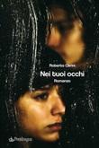 Nei tuoi occhi Ebook di  Roberto Cerini