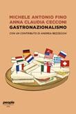 Gastronazionalismo Ebook di  Michele Antonio Fino, Anna Claudia Cecconi, Andrea Bezzecchi