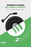 Dal vinile a Spotify. Quello che resta sono le canzoni Ebook di  Roberto Razzini