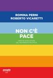 Non c'è pace. Crisi ed evoluzione del movimento pacifista Ebook di  Romina Perni, Roberto Vicaretti