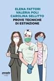 Prove tecniche di estinzione. Nuova ediz. Libro di  Elena Fattori, Valeria Poli, Carolina Sellitto