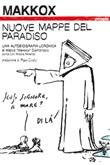 Nuove mappe del paradiso. Una autobiografia ucronica. Ediz. illustrata Ebook di Makkox, Nicola Mirenzi