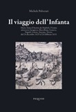 Il viaggio dell'Infanta Libro di  Michele Polverari