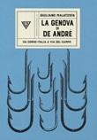 La Genova di De Andrè Libro di  Giuliano Malatesta