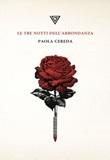 Le tre notti dell'abbondanza Libro di  Paola Cereda