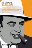 La mia vita Ebook di  Alfonso Capone