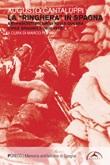 La «ringhiera» in Spagna. Antifascisti milanesi nella guerra civile spagnola (1936-1939) Ebook di  Augusto Cantaluppi