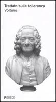 Il trattato sulla tolleranza Libro di Voltaire