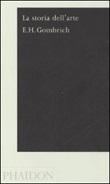 La storia dell'arte Libro di  Ernst H. Gombrich