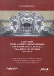La dinastia degli autorevolissimi Grimaldi. Il IX ramo e i viaggi in Sicilia di Alberto II di Monaco (1297-2018) Libro di  Calogero Rotondo