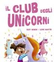 Il club degli unicorni. Ediz. illustrata Libro di  Suzy Senior