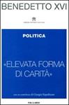 «Elevata forma di carità». Politica