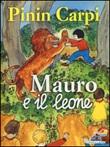Mauro e il leone Libro di  Pinin Carpi