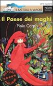 Il Paese dei maghi Libro di  Pinin Carpi