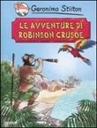 Le avventure di Robinson Crusoe di Daniel Defoe Libro di  Geronimo Stilton