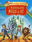 Il meraviglioso Mago di Oz di Lyman Frank Baum Libro di  Geronimo Stilton