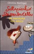 Saltapicchio Strizzabudella, un fantasma per amico Libro di  Christine Nöstlinger