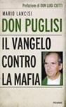 Don Puglisi. Il Vangelo contro la mafia