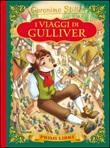 I viaggi di Gulliver. Con App per tablet e smartphone Libro di  Geronimo Stilton