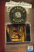 La bottega delle mappe dimenticate. Vol. 2: Libro di  Ulysses Moore