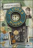 L'isola dei ribelli Libro di  Ulysses Moore